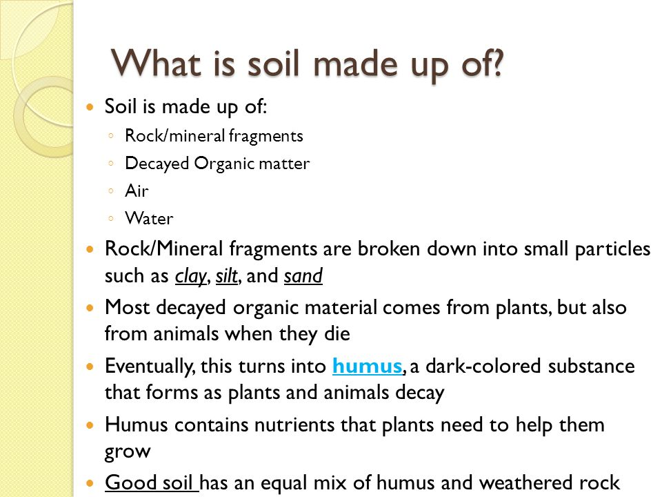 The nature of soil essential question ppt video online for What 5 materials make up soil