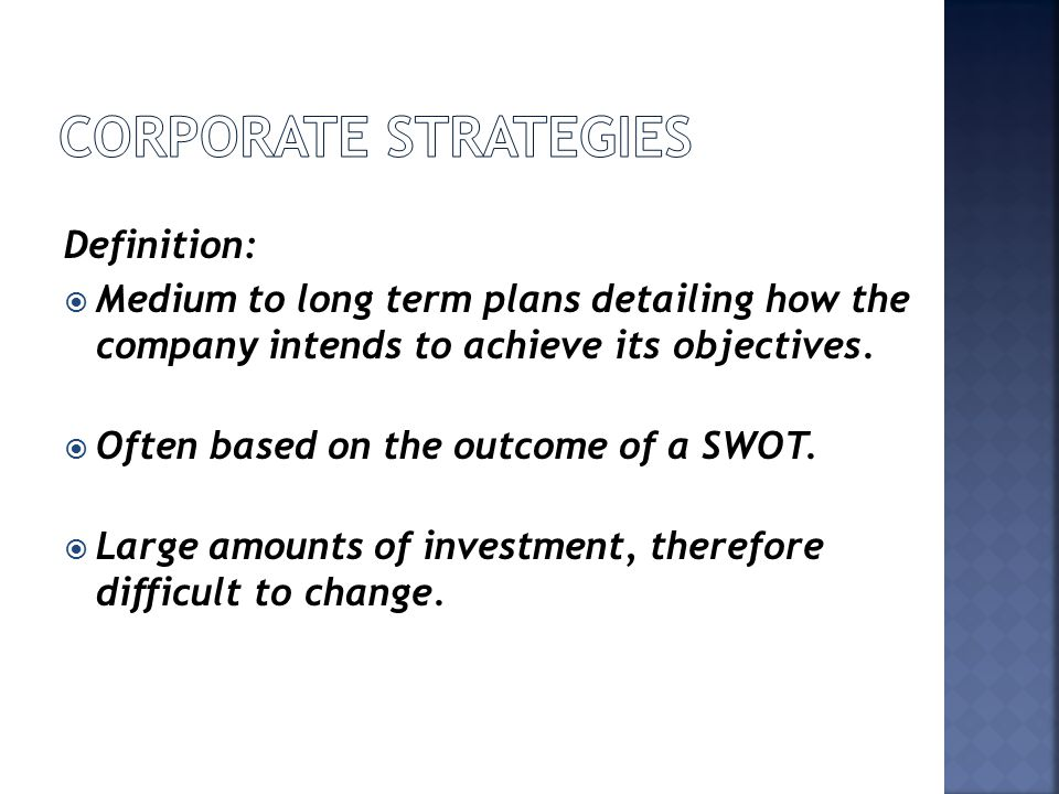 Corporate strategies Definition: