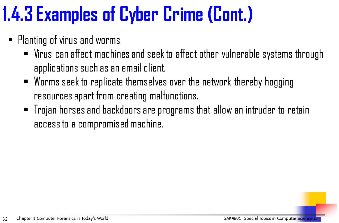 examples of computer crimes Get an answer for 'what are the four main categories of computer crimes and what is an example of each one' and find homework help for other law and politics questions at enotes.