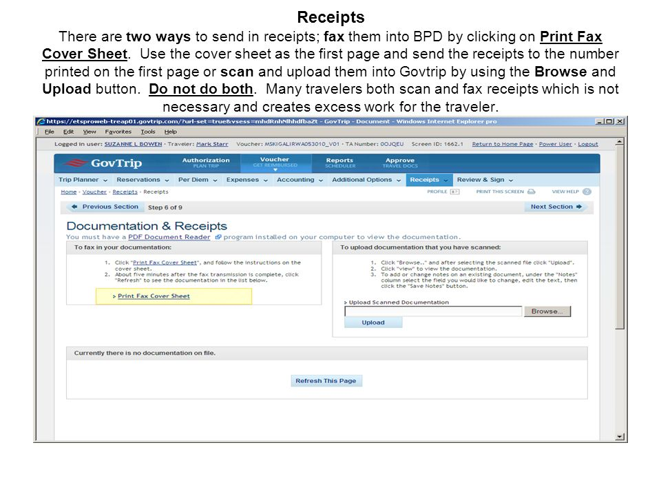 Receipts There are two ways to send in receipts; fax them into BPD by clicking on Print Fax Cover Sheet.