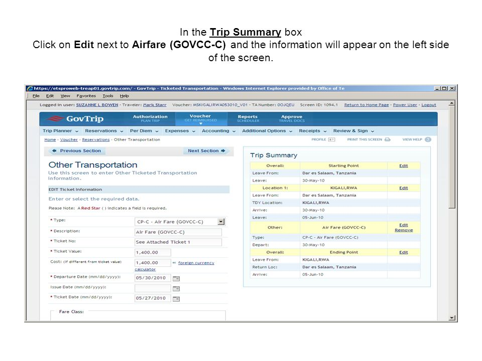 In the Trip Summary box Click on Edit next to Airfare (GOVCC-C) and the information will appear on the left side of the screen.