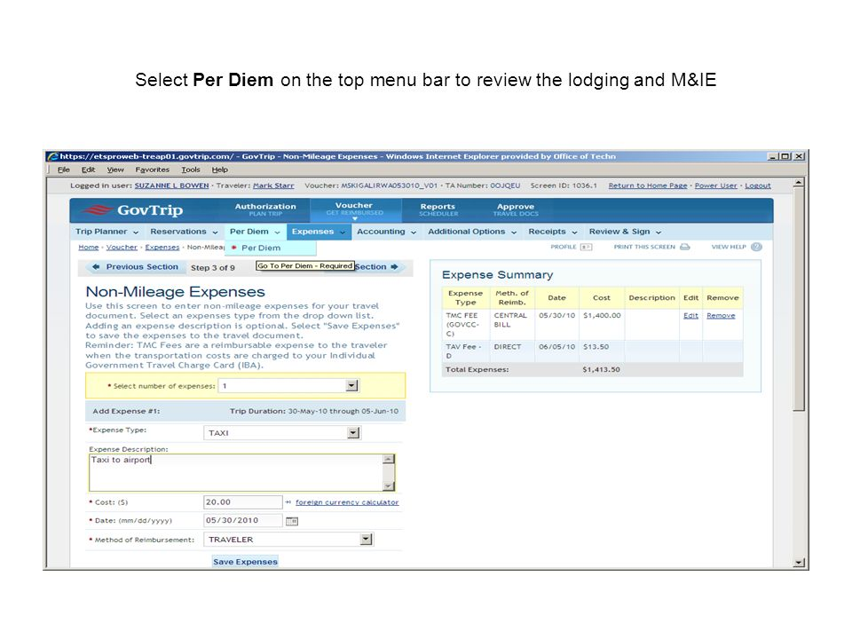 Select Per Diem on the top menu bar to review the lodging and M&IE