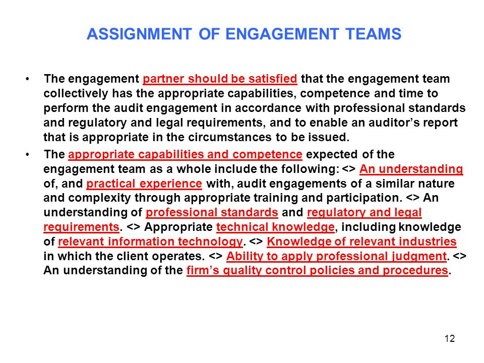 ASSIGNMENT OF ENGAGEMENT TEAMS