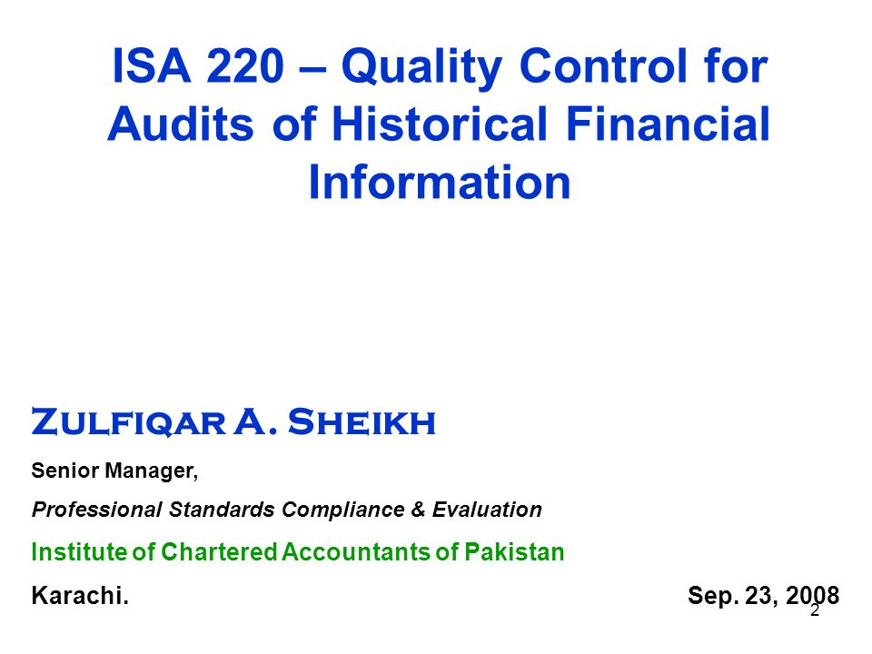ISA 220 – Quality Control for Audits of Historical Financial Information