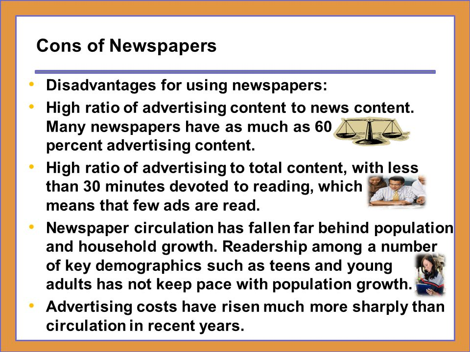 advantages disatvanges of newspaper Essays - largest database of quality sample essays and research papers on disadvantages reading newspaper.