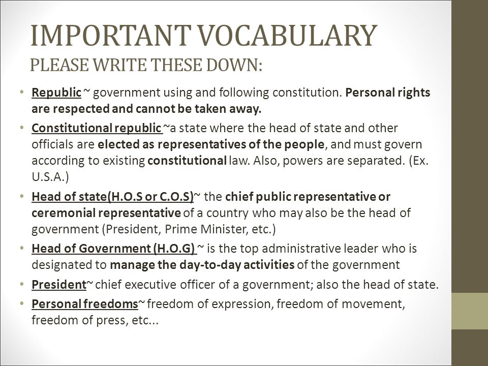 IMPORTANT VOCABULARY PLEASE WRITE THESE DOWN: