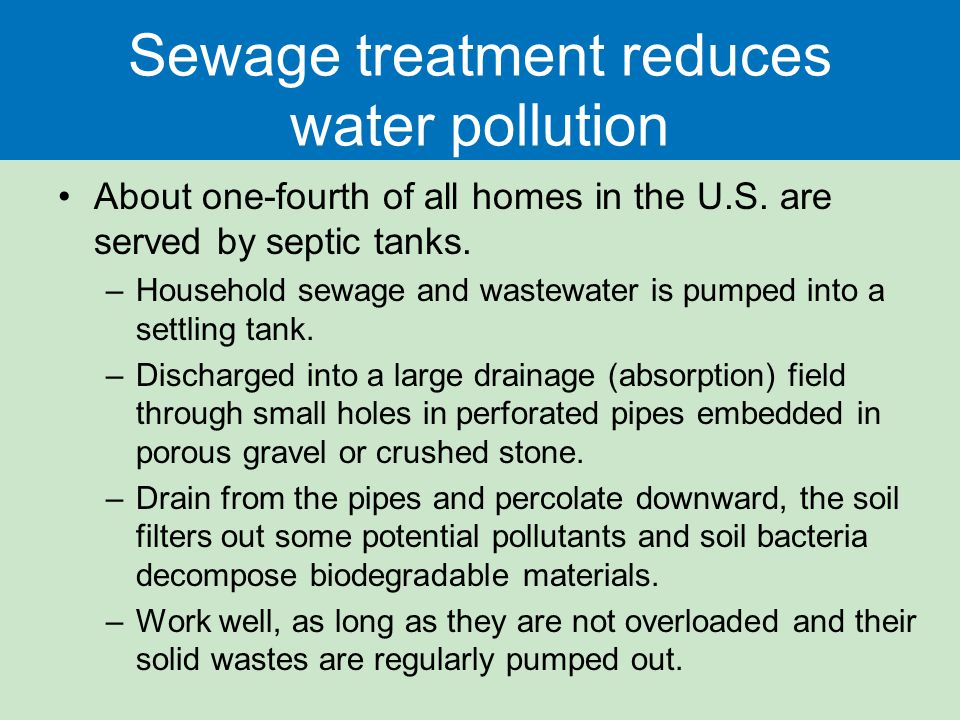 Sewage treatment reduces water pollution