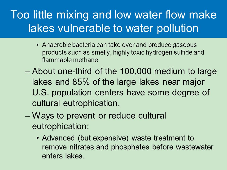 Too little mixing and low water flow make lakes vulnerable to water pollution