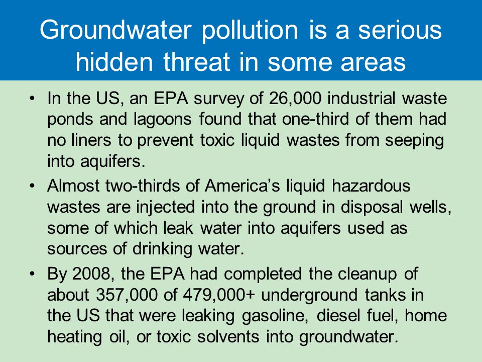 Groundwater pollution is a serious hidden threat in some areas