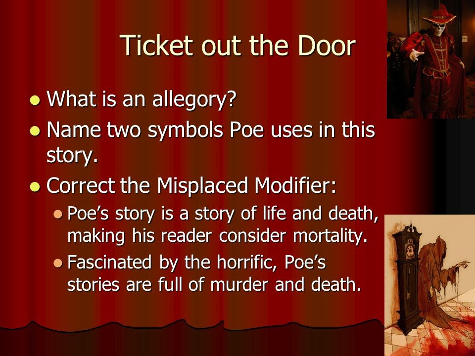 """poes use of heavy symbolism in the mask of red death Character analysis of poe's """"masque of the red death"""" (an essay)  such as the  author's use of the supernatural, emotion, desire for change,."""