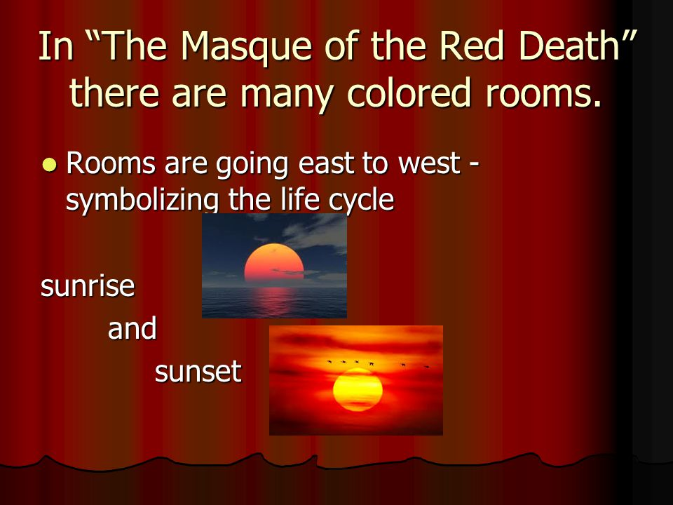 """the symbolism of color number and name in the masque of the red death by edgar allan poe A summary of """"the masque of the red death"""" (1845) in edgar allan poe's poe  whose name suggests  appeared less than a year after """"the masque of the red."""