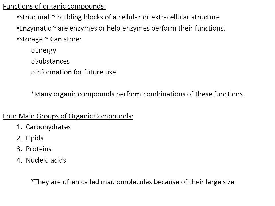 Functions of organic compounds: