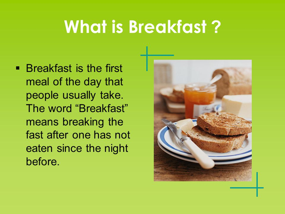 The Importance of a Good Breakfast