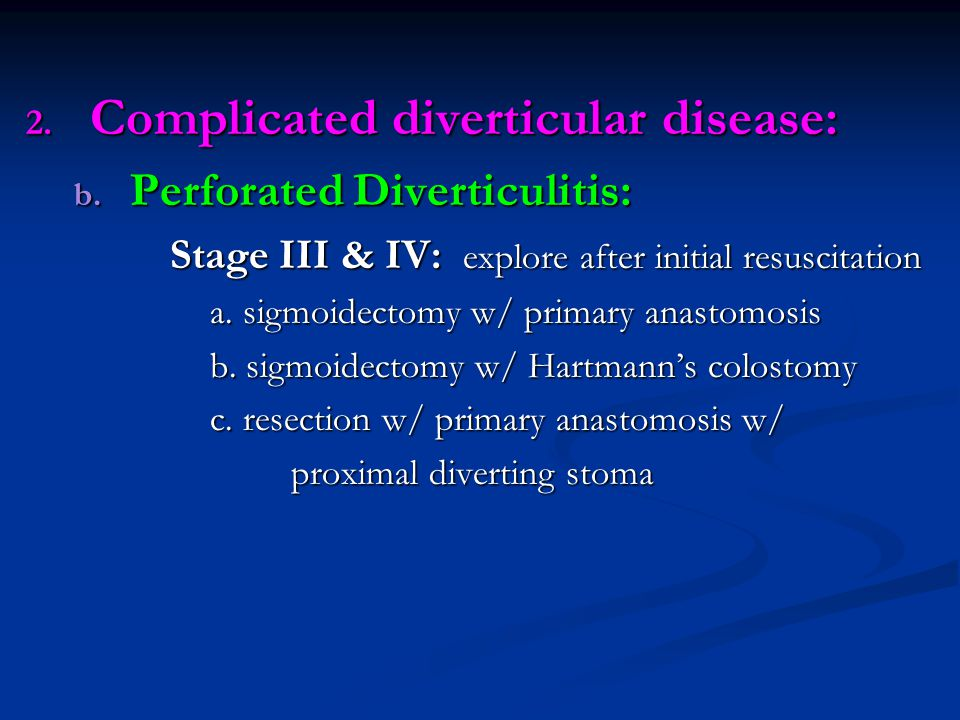 Complicated diverticular disease: