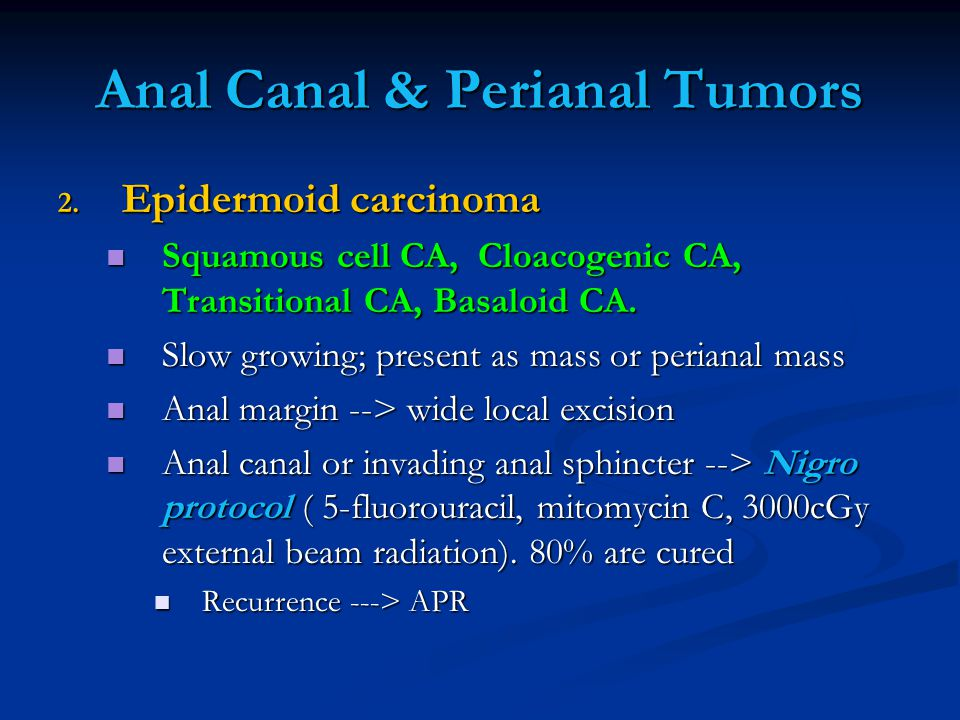 Anal Canal & Perianal Tumors