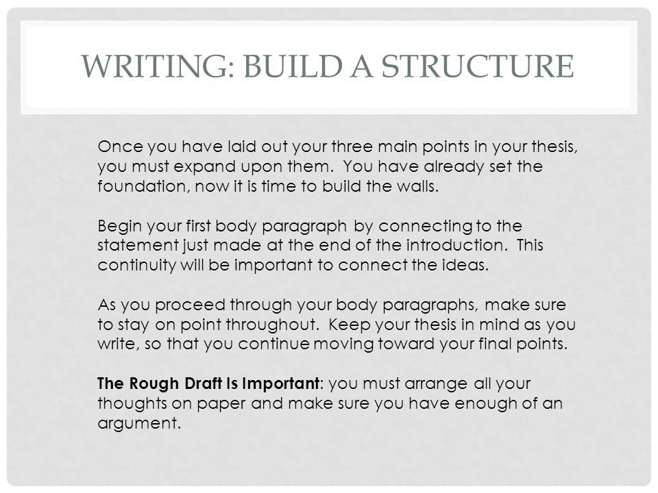WRITING: BUILD A STRUCTURE