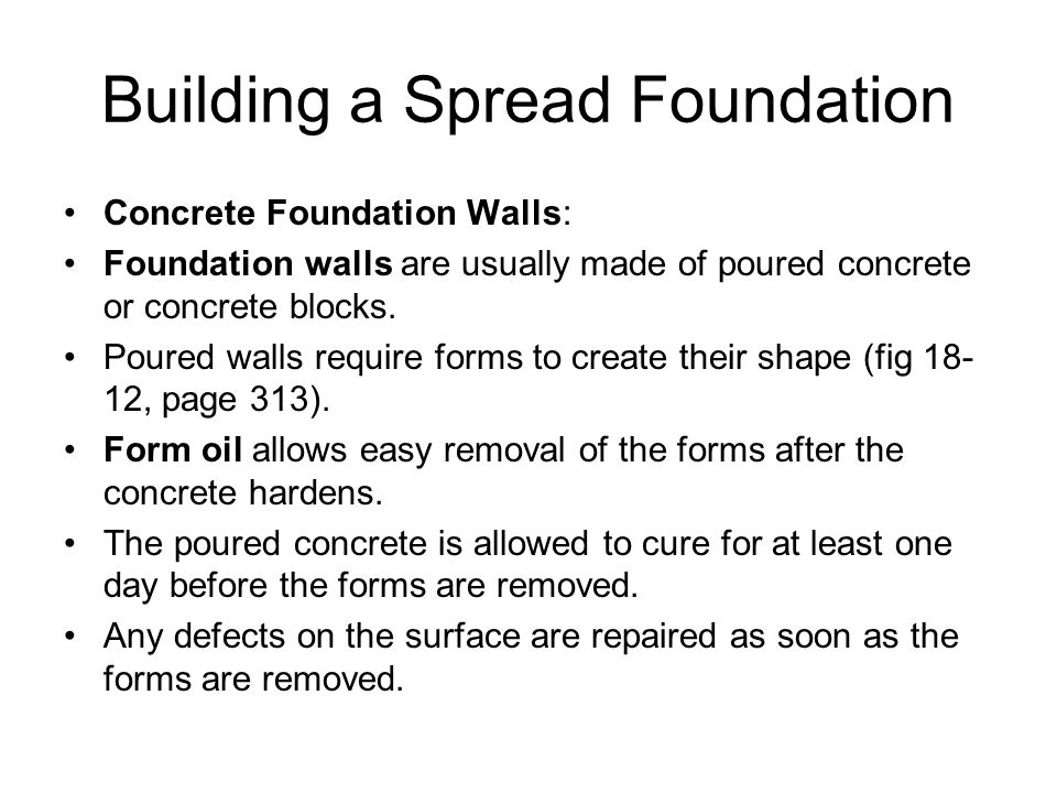 Chapter 18 foundations ppt video online download for How long to build a house after foundation is poured