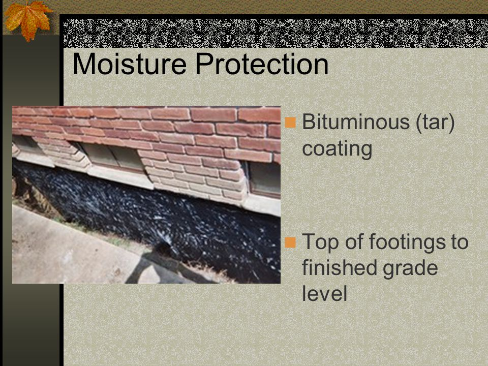 Bituminous Coating For Foundations : Building foundations foundation walls ppt video online