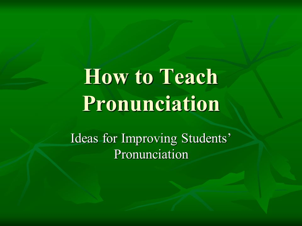 how to teach pronunciation Siri's voice pitch and natural language has improved significantly over the years but, just like humans, she can sometimes mispronounce a name you can teach her how to pronounce names correctly.