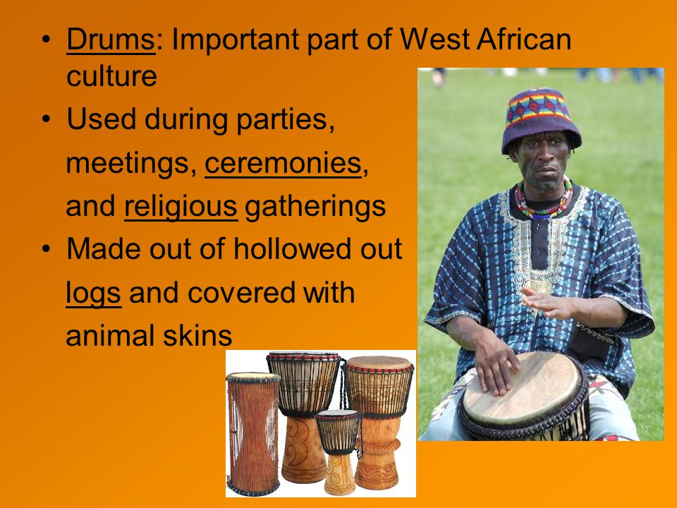 Drums: Important part of West African culture