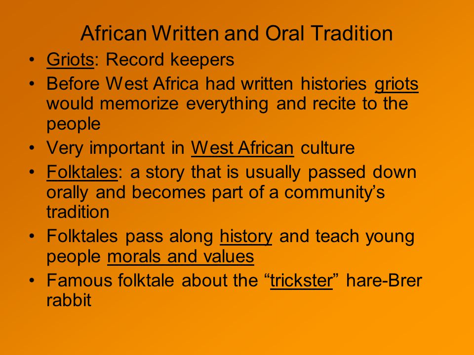 African Written and Oral Tradition