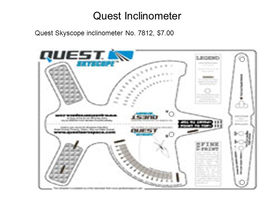 Quest Inclinometer Quest Skyscope inclinometer No. 7812, $7.00