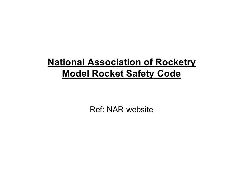 National Association of Rocketry Model Rocket Safety Code