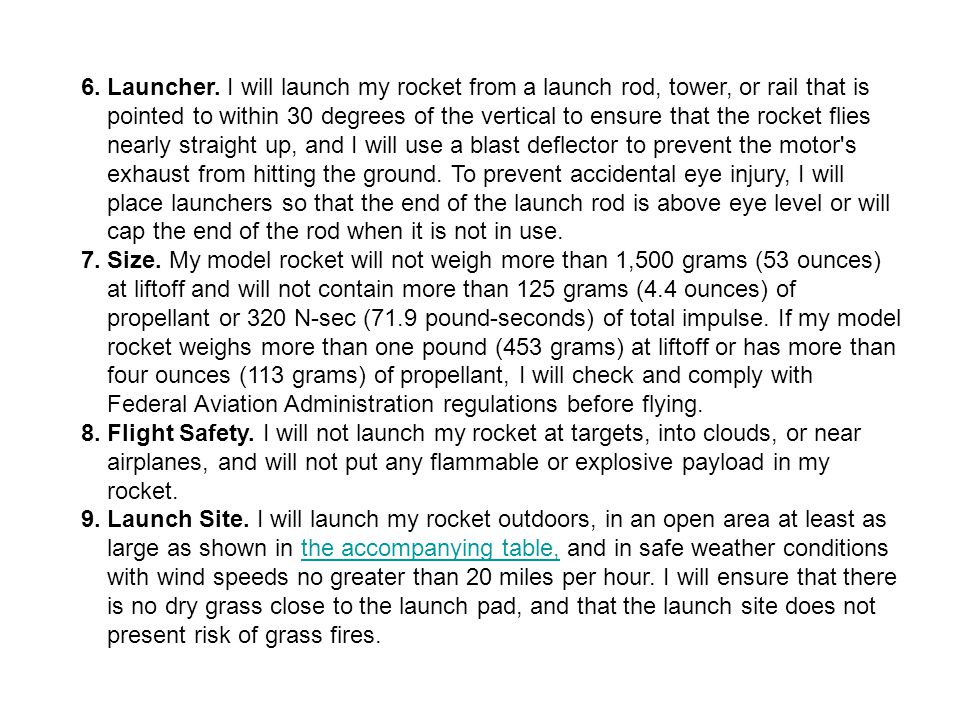 6. Launcher. I will launch my rocket from a launch rod, tower, or rail that is