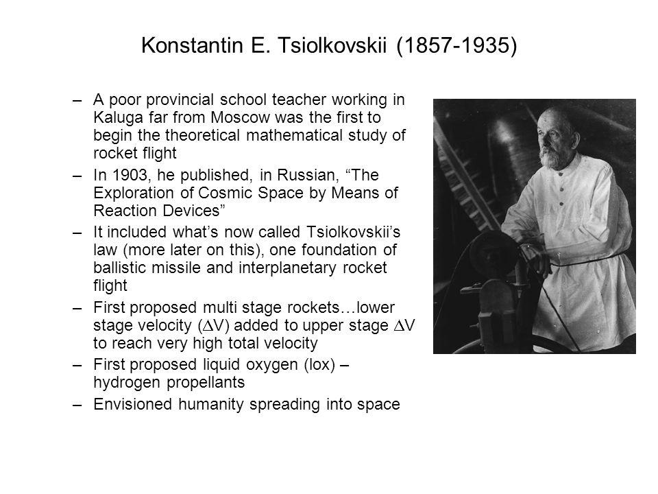 Konstantin E. Tsiolkovskii (1857-1935)