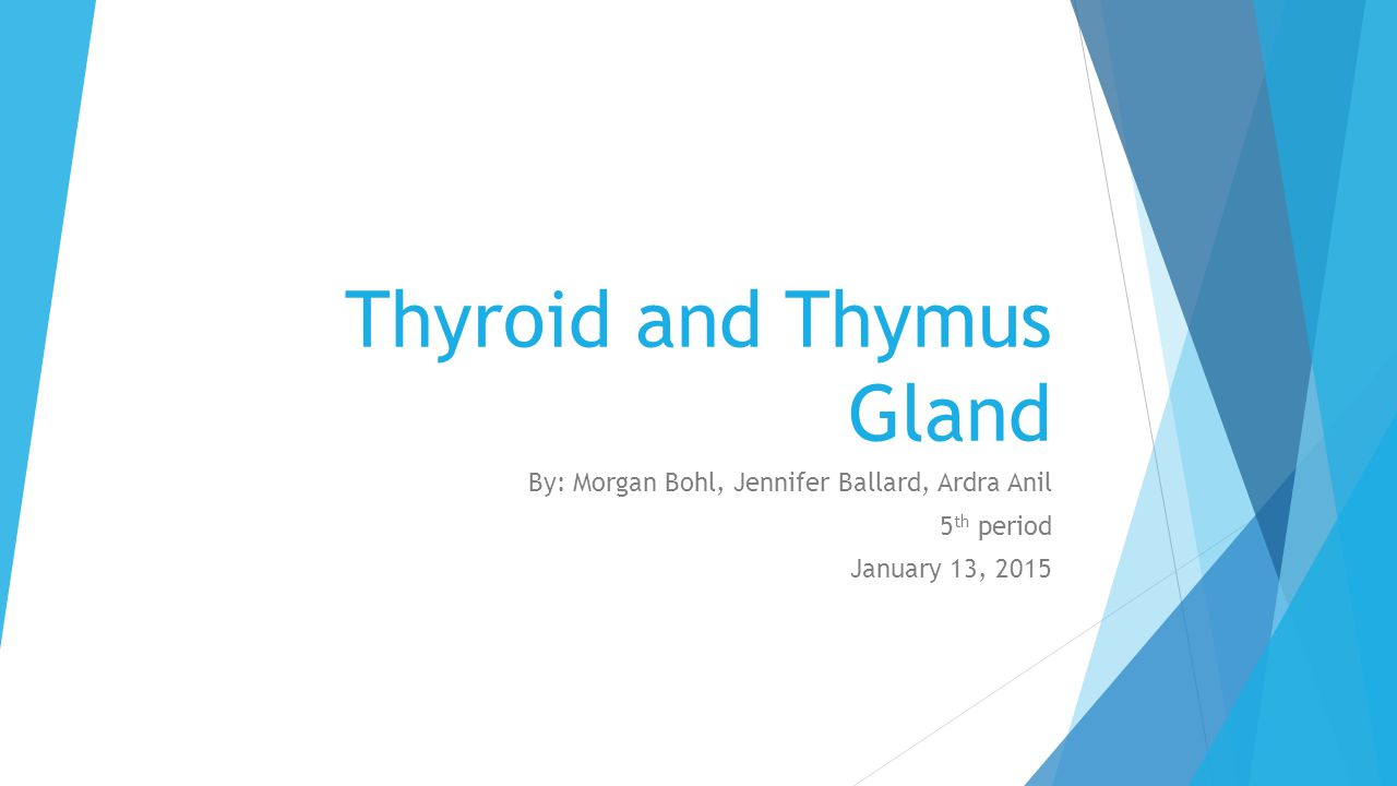 Thyroid And Thymus Gland Ppt Video Online Download