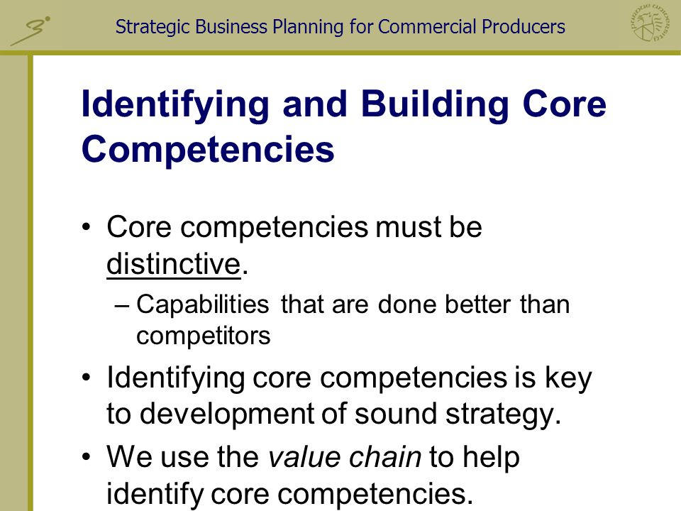 building competencies capabilities and resource strengths Core concepts and analytical approaches working well and to evaluate a firm's resource strengths, competencies assessing a firm's strengths and capabilities.