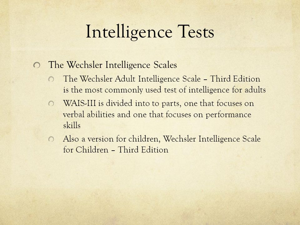 the pros and cons of the wechsler adult intelligence scale The pros and cons of the wechsler adult intelligence scale the pros and cons of the wechsler adult intelligence scale (wais-iii) introduction this paper discusses the pros and cons of the.