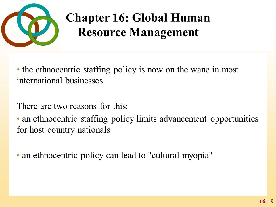 chapter 9 staffing and human resource Define key terms in international human resource  some of these aspects will be taken up in chapter 9 where we deal with hrm in the host country context.