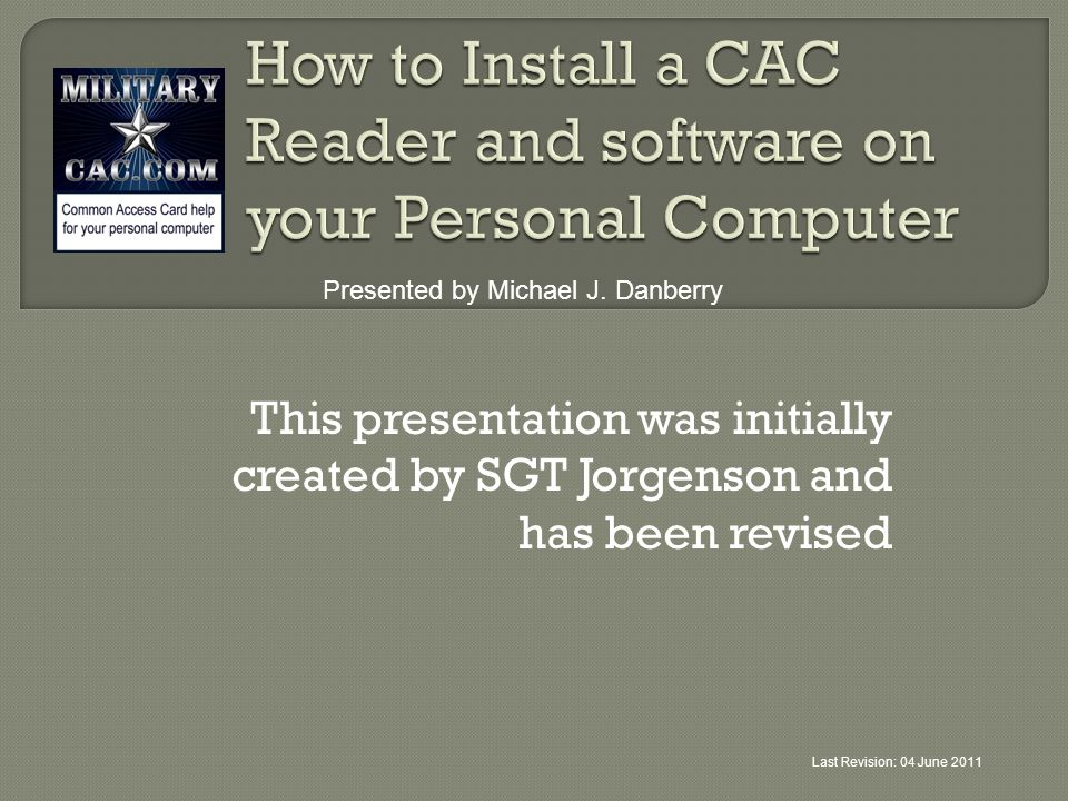 How to Install a CAC Reader and software on your Personal Computer