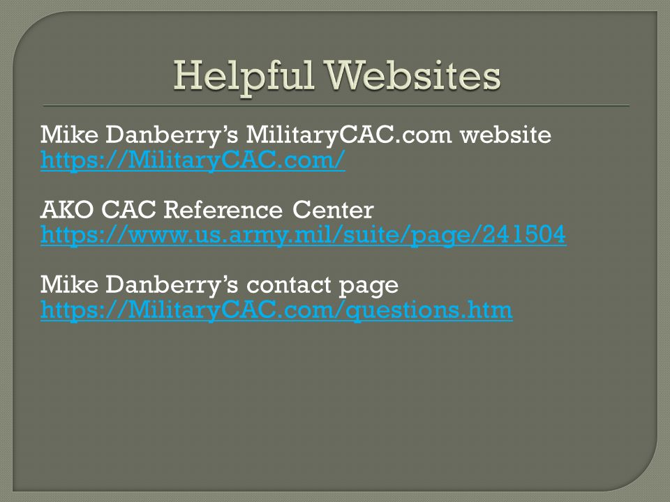 Helpful Websites Mike Danberry's MilitaryCAC.com website