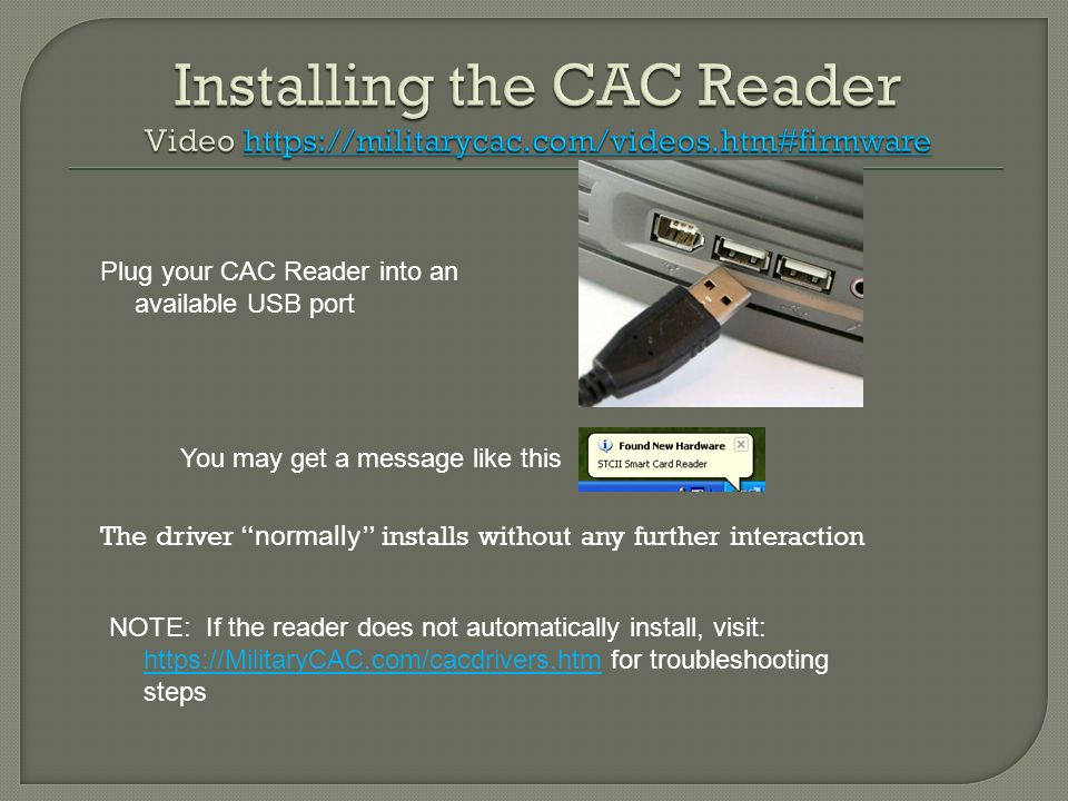 Installing the CAC Reader Video https://militarycac. com/videos