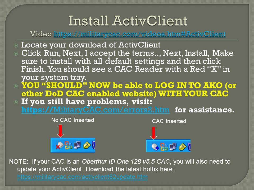 Install ActivClient Video https://militarycac. com/videos