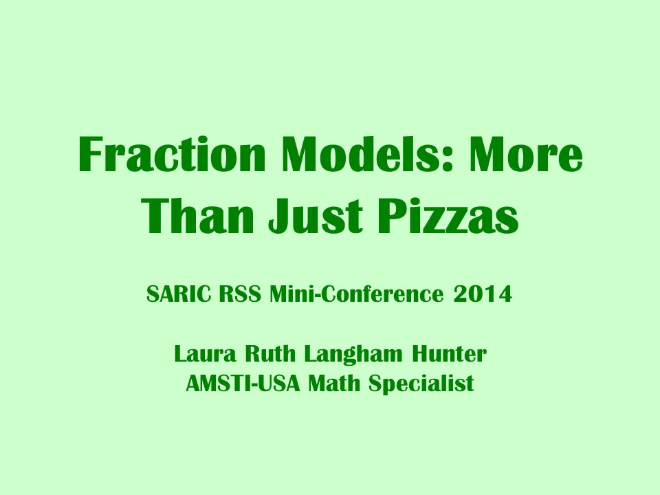 fraction models  more than just pizzas