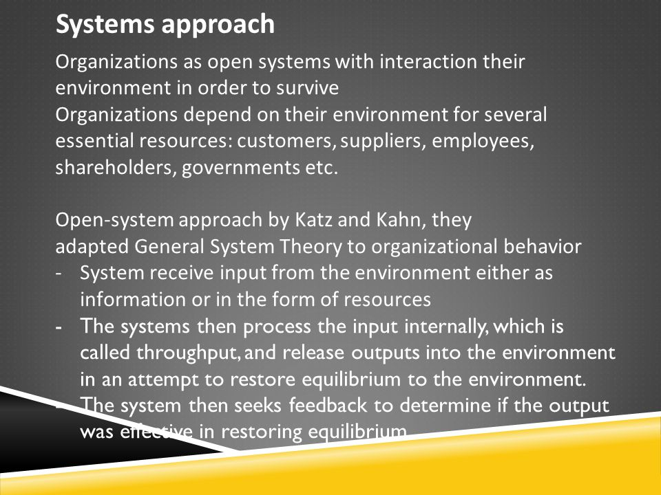 katz kahn open systems features Organizational communication and occupational stress of staff members in  schools in systems have reported that teaching isall a  2009 katz and kahn, 1978.