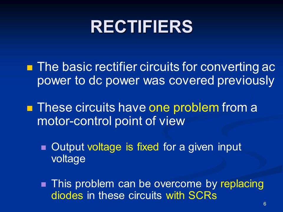 RECTIFIERS The basic rectifier circuits for converting ac power to dc power was covered previously.