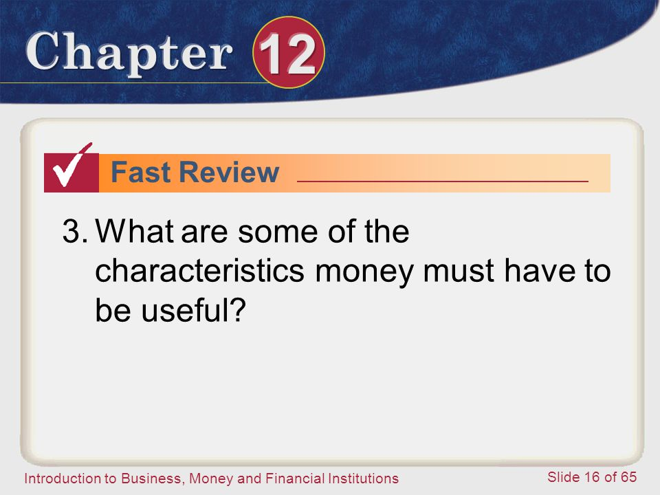 What are some of the characteristics money must have to be useful