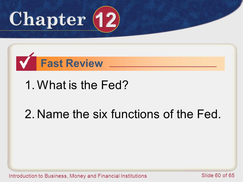 Name the six functions of the Fed.