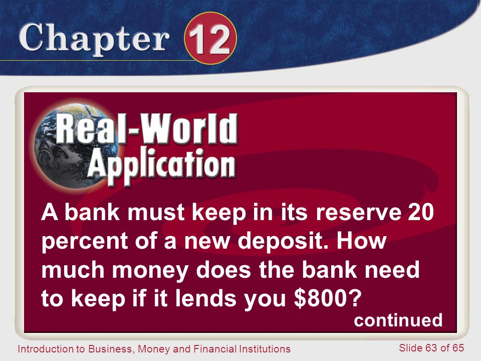 A bank must keep in its reserve 20 percent of a new deposit