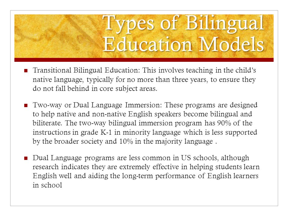 Types of Bilingual Education Models