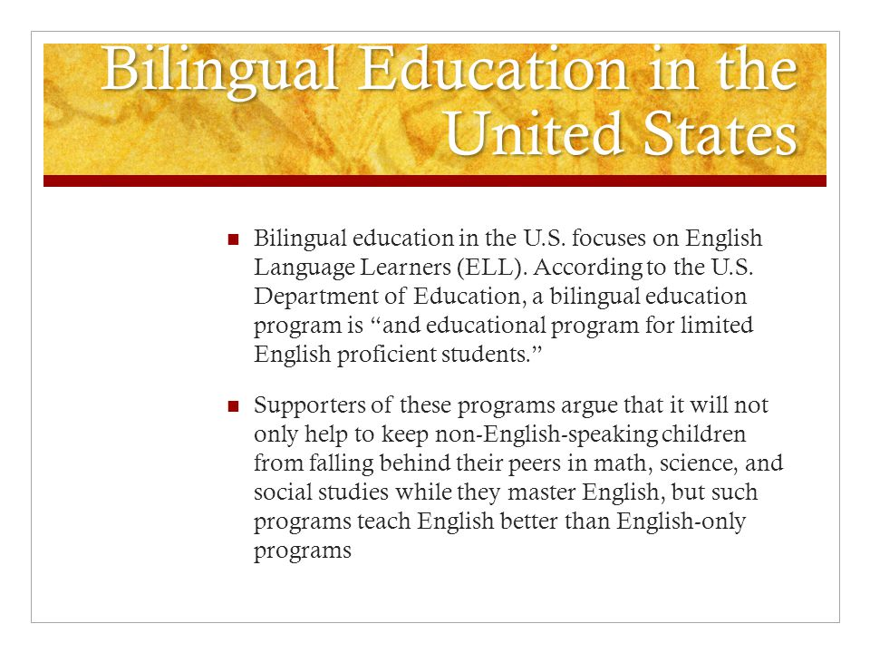 Bilingual Education in the United States