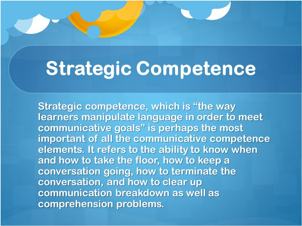 the manipulation of language in order to meet communicative goals is called