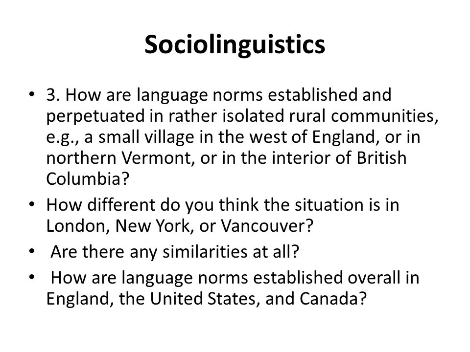 sociolinguistics and situation varied language bagnla A critical assessment of sex difference research in sociolinguistics  women's language' contains in sociolinguistics,  the observer's situation and.