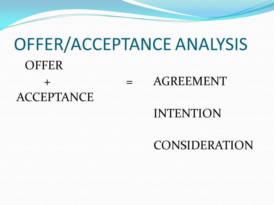 contract law problems invitation to treat and offer These words have the legal meaning that the document is not a contract, and that  all  if no time limit is specified, an offer is valid for a reasonable length of time  before  examples of invitations to treat include: invitations to tender, displaying .