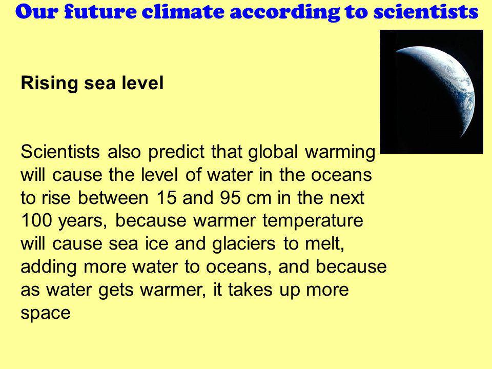 Our future climate according to scientists