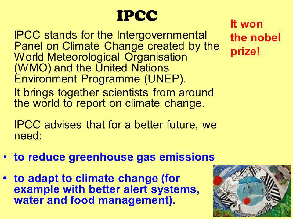 IPCC It won the nobel prize!